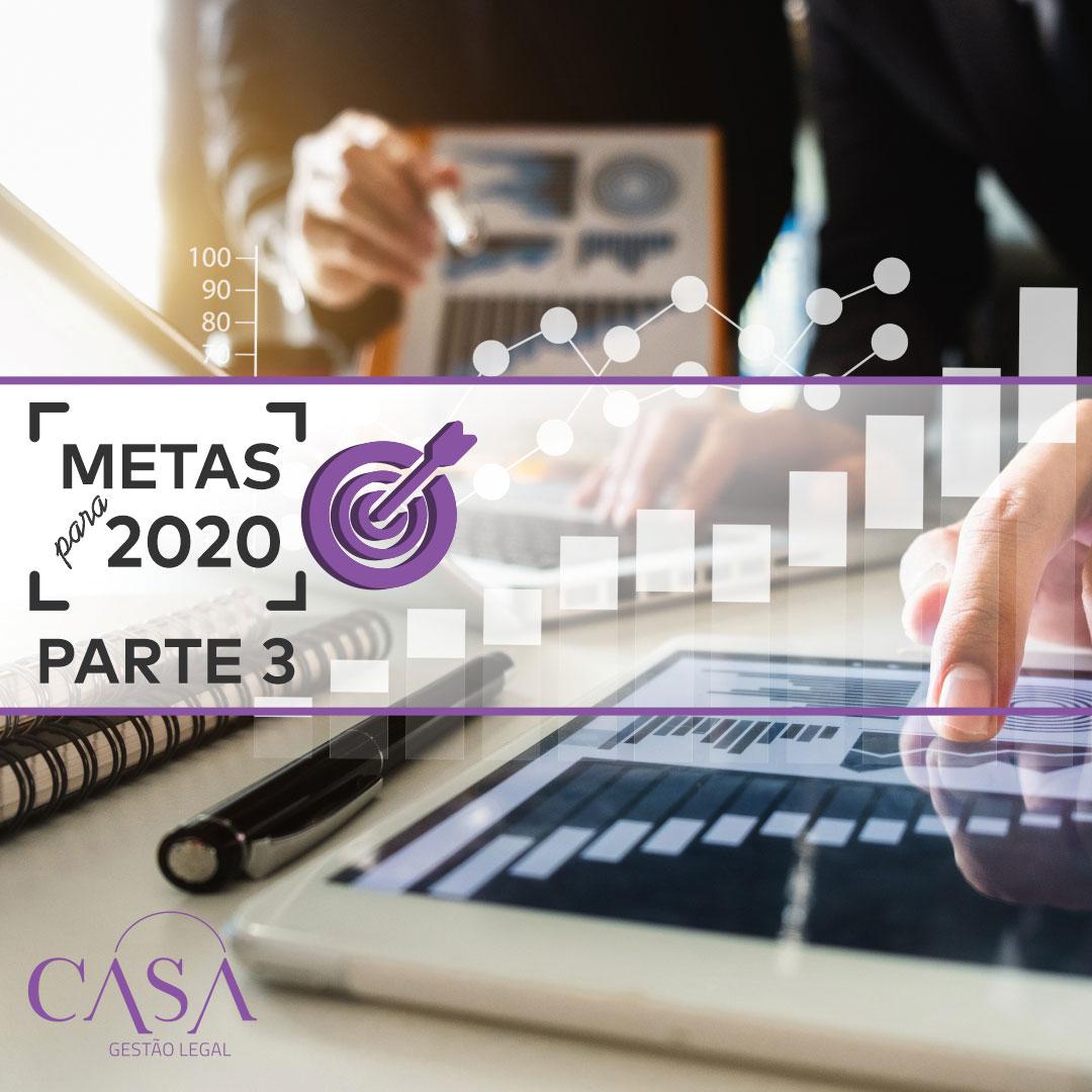 Metas para 2020 – Parte 3