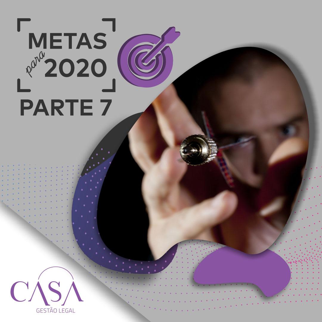 Metas para 2020 – Parte 7